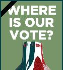 Where is our Vote?
